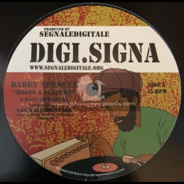"""Digi.Signa-12""""-Roots And Culture / Daddy Spencer"""