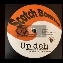 "Scotch Bonnet-12""-Up Deh / Danny T & Tradesman Ft. Mark Iration Steppas"