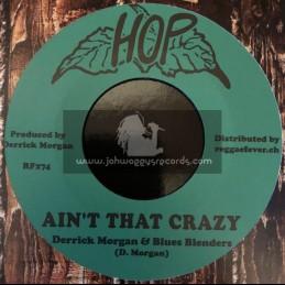 "Hop-7""-Ain't That Crazy / Derrick Morgan & Blues Blenders + Give Me That Love / Nehemiah Reid"
