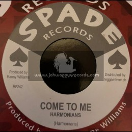 "Spade Records-7""-Come To Me / Harmonians + War Wagon / Ranny Williams & Hippy Boys"