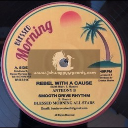 """Blessed Morning-12""""-Rebel With A Cause / Anthony B + Tek It / Queen Africa - Smooth Drive Rhythm"""