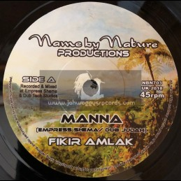 "Name By Nature Productions-7""-Manna / Empress Shema And Dub Judah Feat. Fikir Amlak"