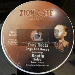 """Zion Gate Music-12""""-Dogs And Bones / Tony Roots"""