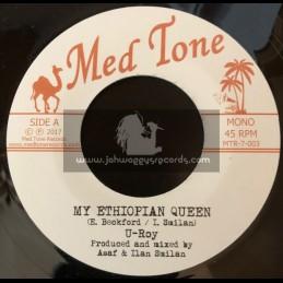 """Med Tone-7""""-My Ethiopian Queen / U Roy"""