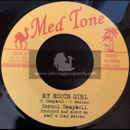 """Med Tone-7""""-My Roots Girl / Cornel Campbell"""