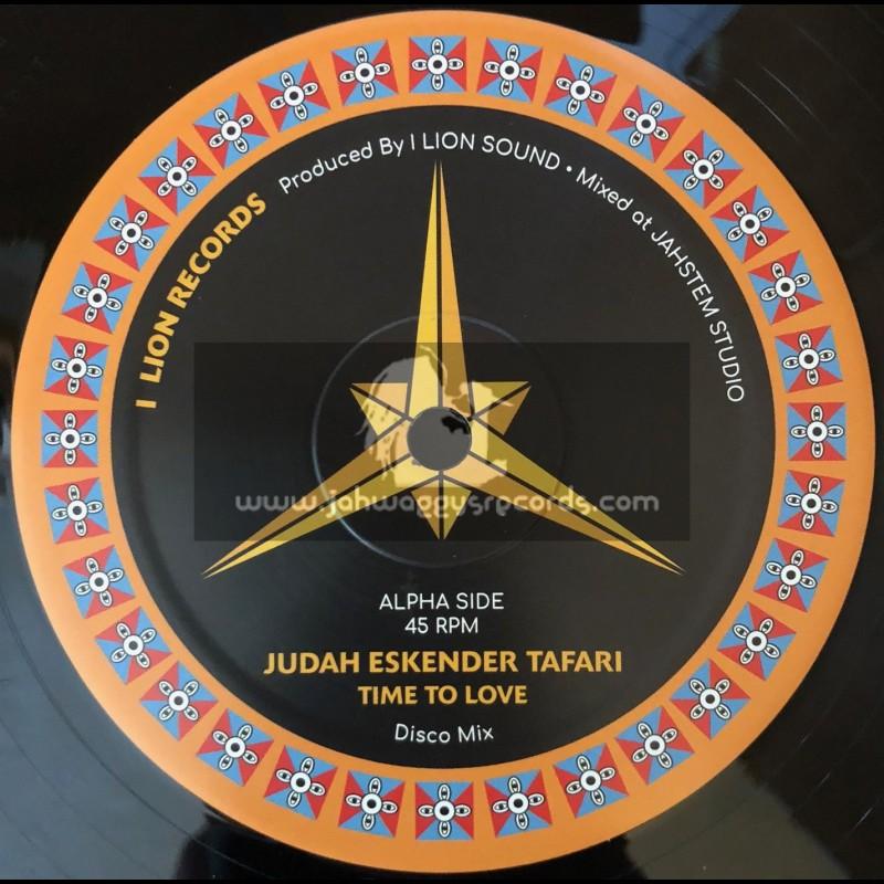 """I Lion Records-12""""-Time To Love / Judah Eskender Tafari"""