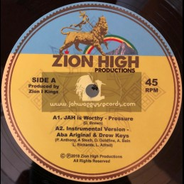 "Zion High Productions-12""-Jah Is Worthy / Pressure + The Rainbow / Barbara Naps"