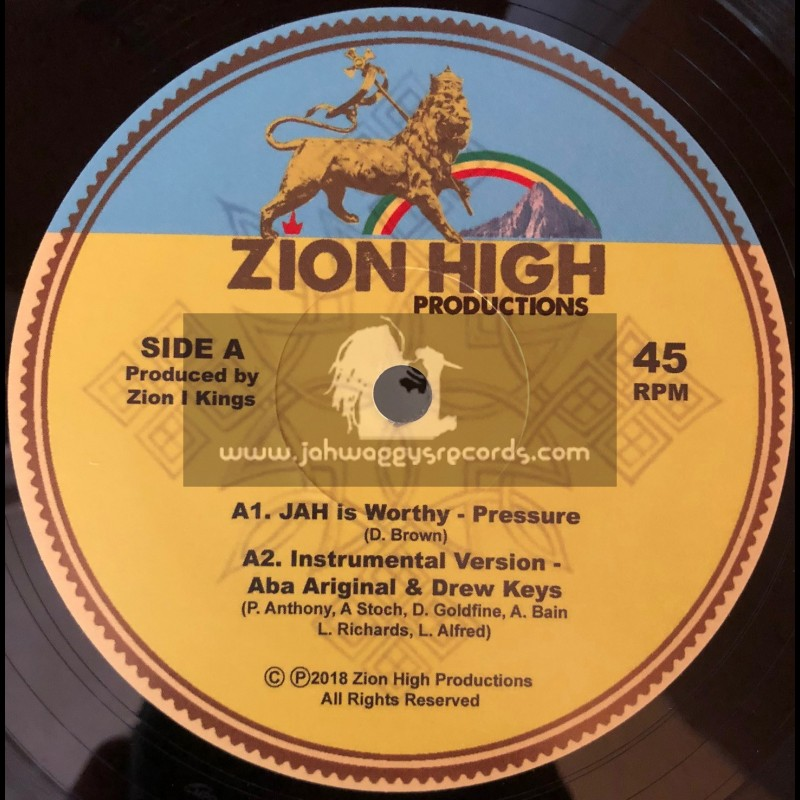 """Zion High Productions-12""""-Jah Is Worthy / Pressure + The Rainbow / Barbara Naps"""