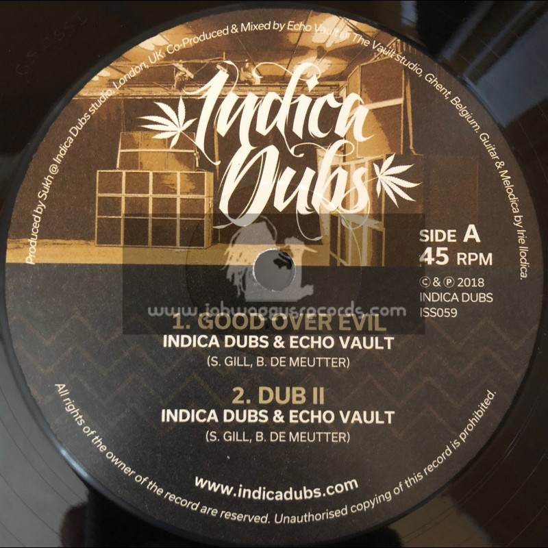 """Indica Dubs-12""""-Good Over Evil / Indica Dubs And Echo Vault"""