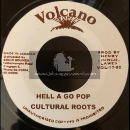 """Volcano-7""""-Hell A Go Pop / Cultural Roots"""