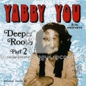 Pressure Sounds-CD-Deeper Roots Part 2 - More Dubs And Rarities / Yabby You & The Prophets