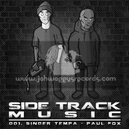 "Side Track Music-7""-No Fixed Abode / Singa Tempa + Rise Again / Paul Fox"