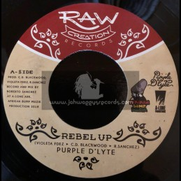 """Raw Creation Records-7""""-Rebel Up / Purple D Lyte"""
