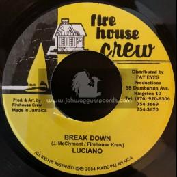 "Fire House Crew-7""-Break Down / Luciano"