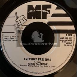 "Mafia And Fluxy-7""-Everyday Pressure / Robbie Valentine."