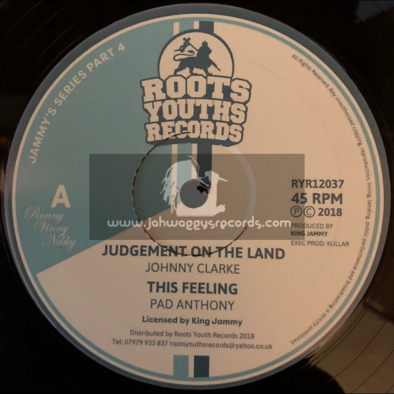 """Roots Youths Records-12""""-Judgement Is On The Land / Johnny Clarke + This Feeling Pad Anthony - Jammys Series Part 4"""