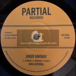 "Partial Records-7""-Joker Smokin / King General"