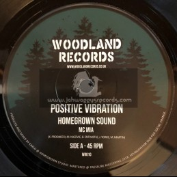 "Woodland Records-7""-Positive Vibration / Homegrown Sound - Mc Mia"