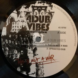 """4 Dub Vibes Sound System-10""""-This Is Not A War / 4 Dub Vibes + Where Goes That Nation / Sir Jean - Professor Skank"""
