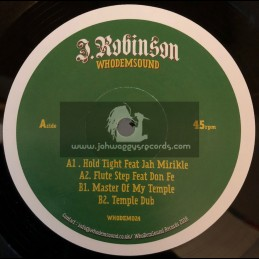 "Whodemsound-12""-Hold Tight / J. Robinson Ft. Jah Mirikle & Don Fe + Master Of My Temple / J. Robinson"
