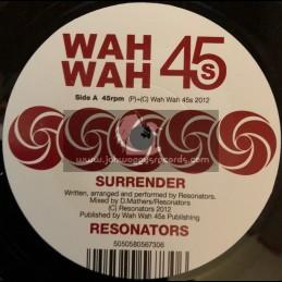 """Wah Wah 45-7""""-Surrender / Resonators"""