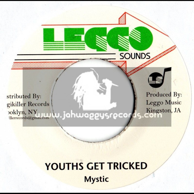 """LEGGO SOUNDS-7""""-YOUTHS GET TRICKED / MYSTIC"""
