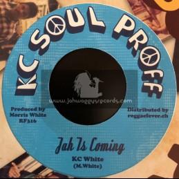 "KC Soul Proff-7""-Jah Is Coming / KC White"
