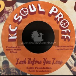 """KC Soul Proff-7""""-Look Before You Leap / Keith Foundation"""