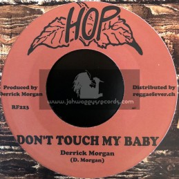 """Hop-7""""-Don't Touch My Baby + Derrick Morgan + Darling You Are Mine / Derrick Morgan And Blues Blenders"""