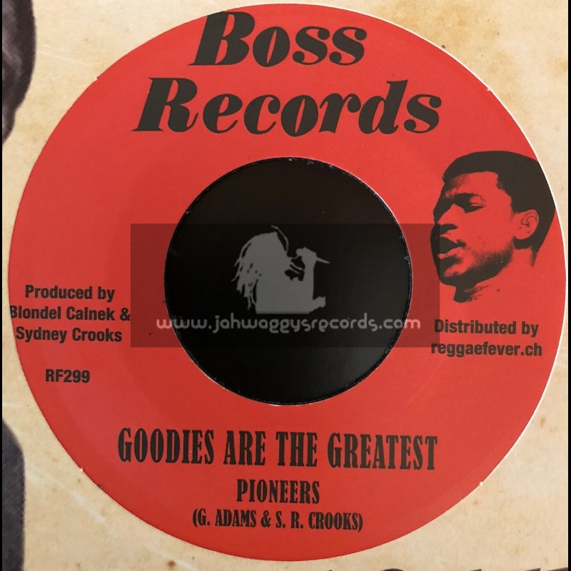 """Boss Records-7""""-Goodies Are The Greatest / Pioneers + Doreen Girl / Pioneers"""