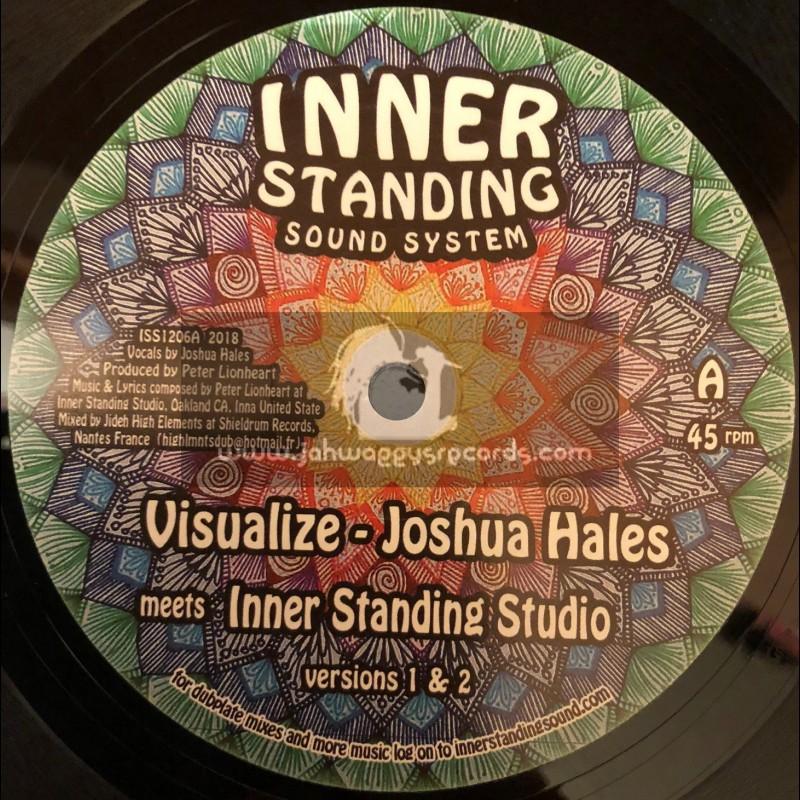 "Inner Standing Sound System-12""-Visualize / Joshua Hales + Feel The Pain / Fikir Amlak & Ras Amlak"