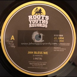 "Roots Youths Records-7""-Jah Bless We / I-Mitri"