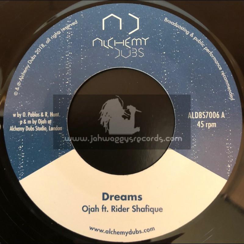 """Alchemy Dubs-7""""-Dreams / Ojah Feat. Rider Shafique"""