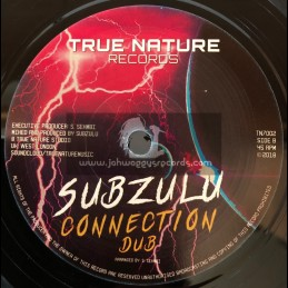"""True Nature Records-7""""- I N I Connection / Guux + Connecrion Dub / Subzulu"""