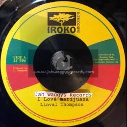 """Iroko Records-7""""-I Love Marijuana / Linval Thompson"""