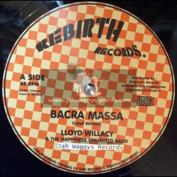 """Rebirth Records-12""""-Bacra Massa + More Than Tongues / Lloyd Willacy & The Happiness Unlimited Band"""