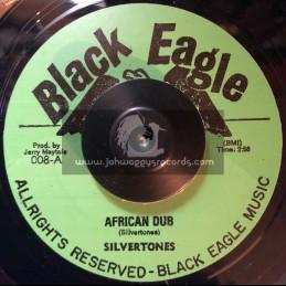 """Black Eagle-7""""-Let Us Give Jah Praise / Silvertones"""