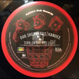 "Culture Dub Records-7""-Turn On The Red Light / Dub Shepherds Meets Kandee"