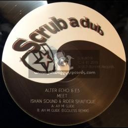 """Scrub A Dub-12""""-Ah Mi Guide / Alter Echo & E3 Meet Ishan Sound & Rider Shafique"""