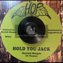 """Hop-7""""-Hold You Jack / Derrick Morgan + I Love You / Derrick Morgan"""