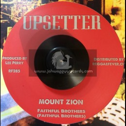 "Upsetter-7""-Mount Zion / Faithful Brothers + Who Feels It / Prince Tallis & Challis"