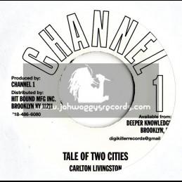 CHANNEL 1-TALE OF TWO CITYS / CARLTON LIVINGSTONE