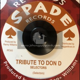 """Spade Records-7""""-Tribute To Don D / Selectors + King Of Bone / Danny Simpson & Hippy Boys"""