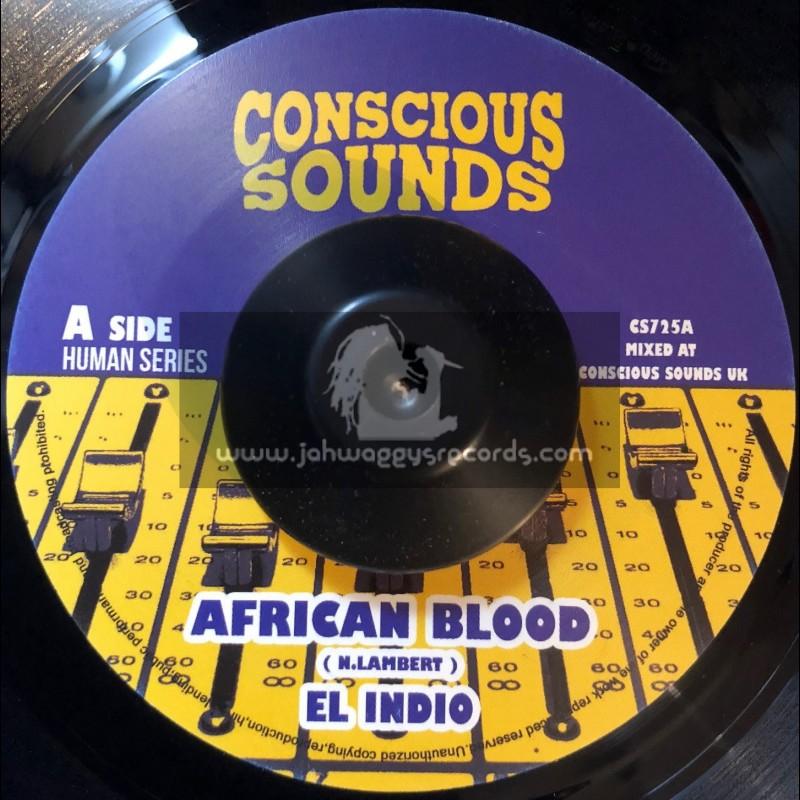 """Conscious Sounds-7""""-African Blood / El Indio + African Dub / Drumma Zinx Meets Dub Marta"""