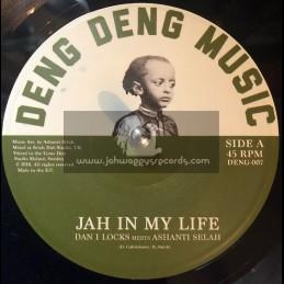 """Deng Deng-7""""-Jah In My Life / Dan I Locks Meets Ashanti Selah"""