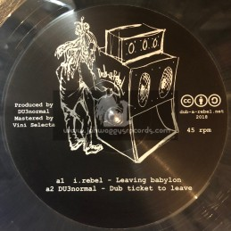 "Dub A Rebel-12""-Leaving Babylon / I Rebel +  False Accusation / Kali Green"