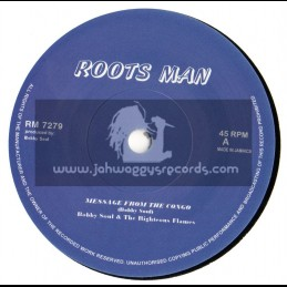 """ROOTSMAN-7""""-MESSAGE FROM THE CONGO / BOBBY SOUL & THE RIGHTOUS FLAMES"""