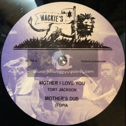 """Wackies-12""""-Mother I Love You / Tony Jackson + Vampire / Jah B"""