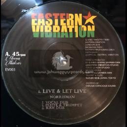 """Eastern Vibration-12""""-Live & Let Live / NorrisMan"""