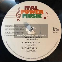 "Ital Power Music-12""-Always There / Ras McBean + 7th Sunrise / I David Meets Ital Mick"